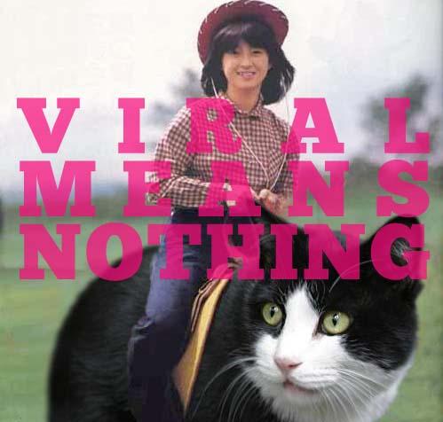 viralmeansnothing